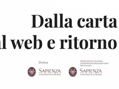"""Participation at """"Dalla carta al web e ritorno. Quale presente e quale futuro per il digital cultural heritage? Progetti, metodi e strategie a confronto"""""""